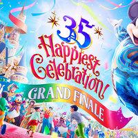 東京ディズニーリゾート35周年イベントが遂にグランドフィナーレ!